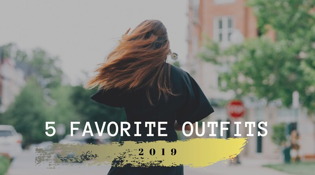 Favorite Outfits 2019 Tanvii.com