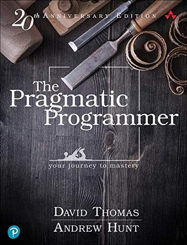The Pragmatic Programmer 20th anniversary edt., par David Thomas & Andrew Hunt