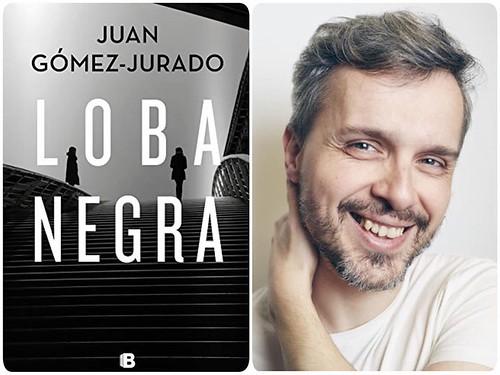 """""""LOBA NEGRA"""" de Juan Gómez-Jurado"""