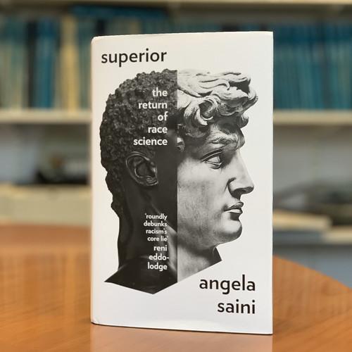 Superior - by Angela Saini