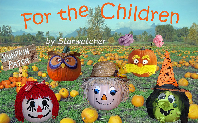View of large pumpkin patch, with trees at edge of field in the background, and misty mountains behind that.  Five decorated pumpkins arranged in foreground -- Raggedy Ann, an owl, a scarecrow, the Lorax, a green-faced witch.  Text reads 'For the Children'.