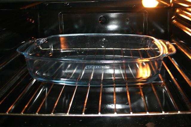 17 - Auflaufform vorheizen / Preheat casserole