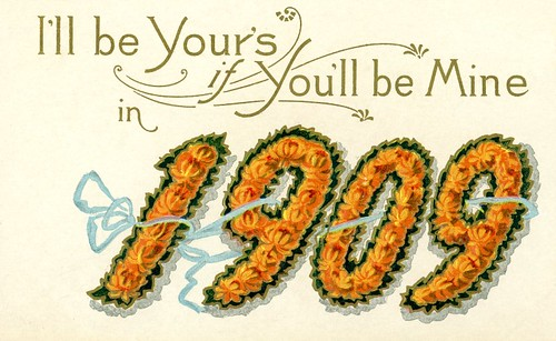 I'll Be Yours If You'll Be Mine in 1909