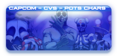 "<strong><span style=""color: rgb(255, 255, 0);"">**New for 2020!**</span><span style=""color: rgb(0, 153, 255);"">CAPCOM/CVS/POTs Style Characters</span>"