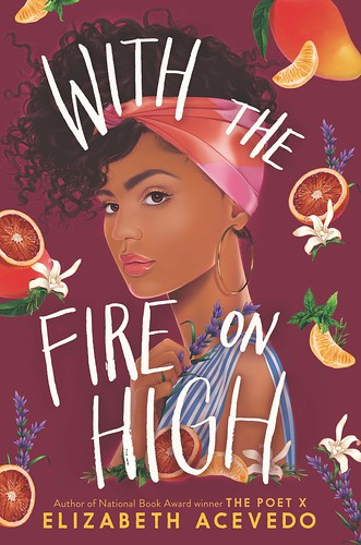 Elizabeth Acevedo, With the Fire on High
