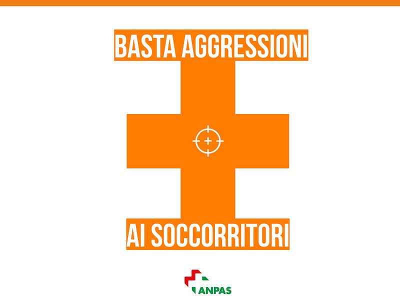 Basta aggressioni ai soccorritori!