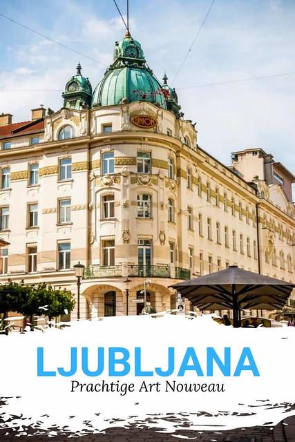 Bekijk de mooiste Art Nouveau in Ljubljana, Slovenië | Mooistestedentrips.nl