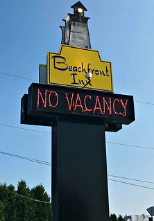 No Vacancy.. Move On Down The Road