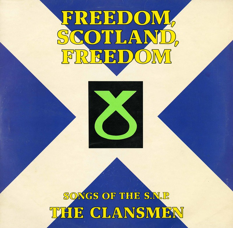 Freedom, Scotland, Freedom.  Songs of the SNP vinyl record.  1975
