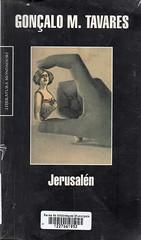 Gonçalo M. Tavares, Jerusalén