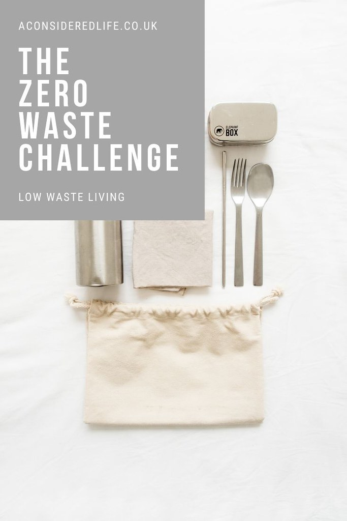 A Zero Waste Challenge: Small Steps Towards A More Considered Life