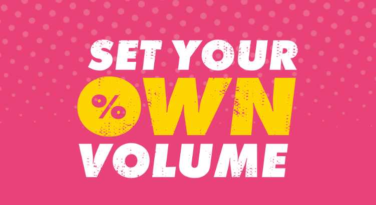 Set Your Own Volume campaign title on pink background