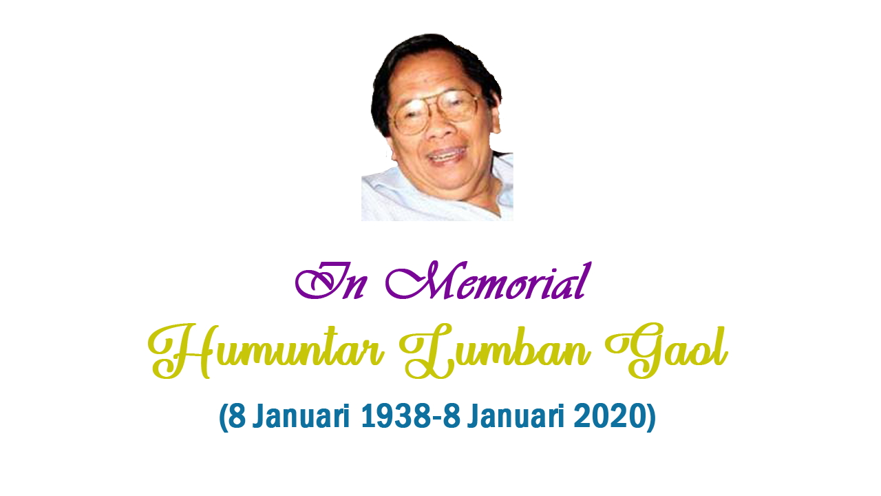 In Memorial Humuntar Lumban Gaol