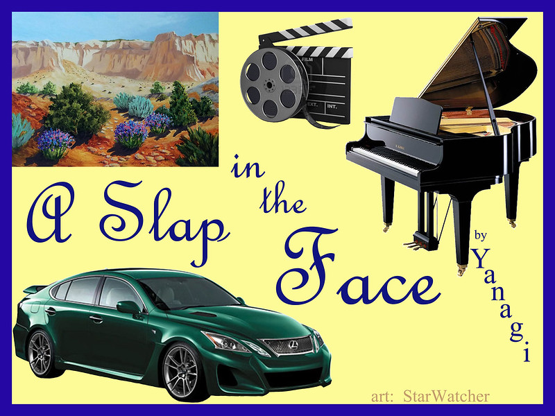 Plain yellow background with royal blue border encompasses items that represent parts of the story. Upper left - a watercolor painting of stark red/tan cliffs, bare of vegetation, with blue weed-flowers and evergreen shrubs in the foreground. Upper middle - a roll of movie film with movie clapper-board behind it. Upper right stretching down to middle right - a baby grand piano with the lid propped open. Lower left - a forest-green Lexus sedan. Text reads 'A Slap in the Face', across the center of the cover, and winding between the pictures.