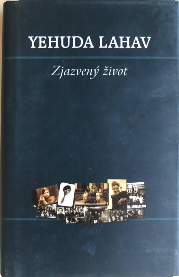 Kniha Zjazvený život, Yehuda Lahav