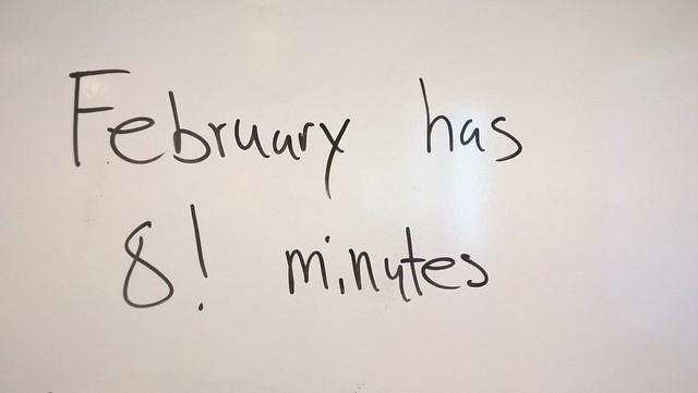 February has 8! minutes;