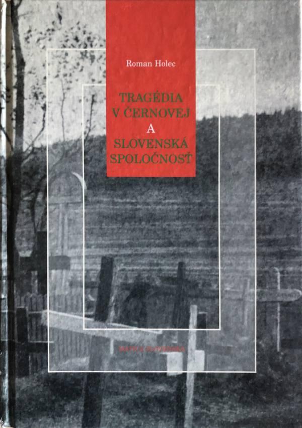 Tragédia v Černovej, Roman Holec