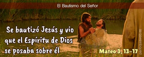 Se bautizó Jesús y vio que el Espíritu de Dios se posaba sobre él