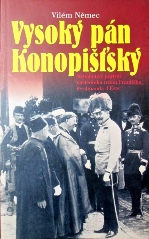 Vysoký pán Konopišťský, Vilém Němec