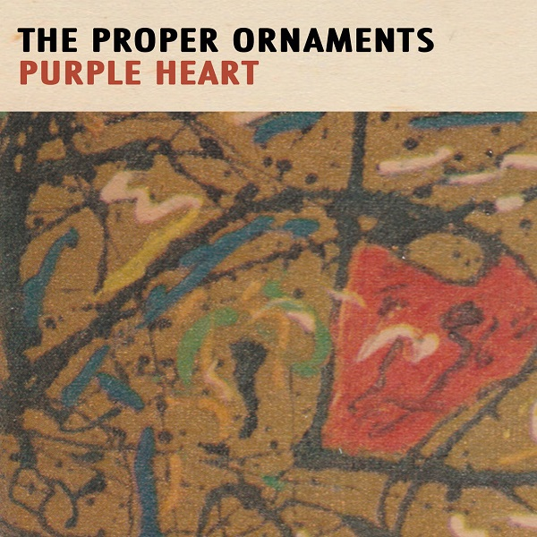 The Proper Ornaments - Purple Heart