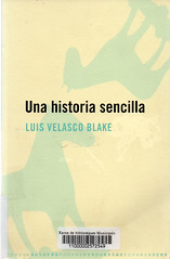 Luis Velasco Blake, Una historia sencilla
