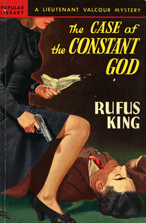 Popular Library 193 - Rufus King - The Case of the Constant God