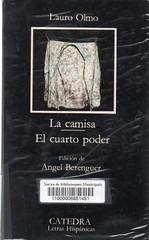 Lauro Olmo, La camisa y El cuarto poder