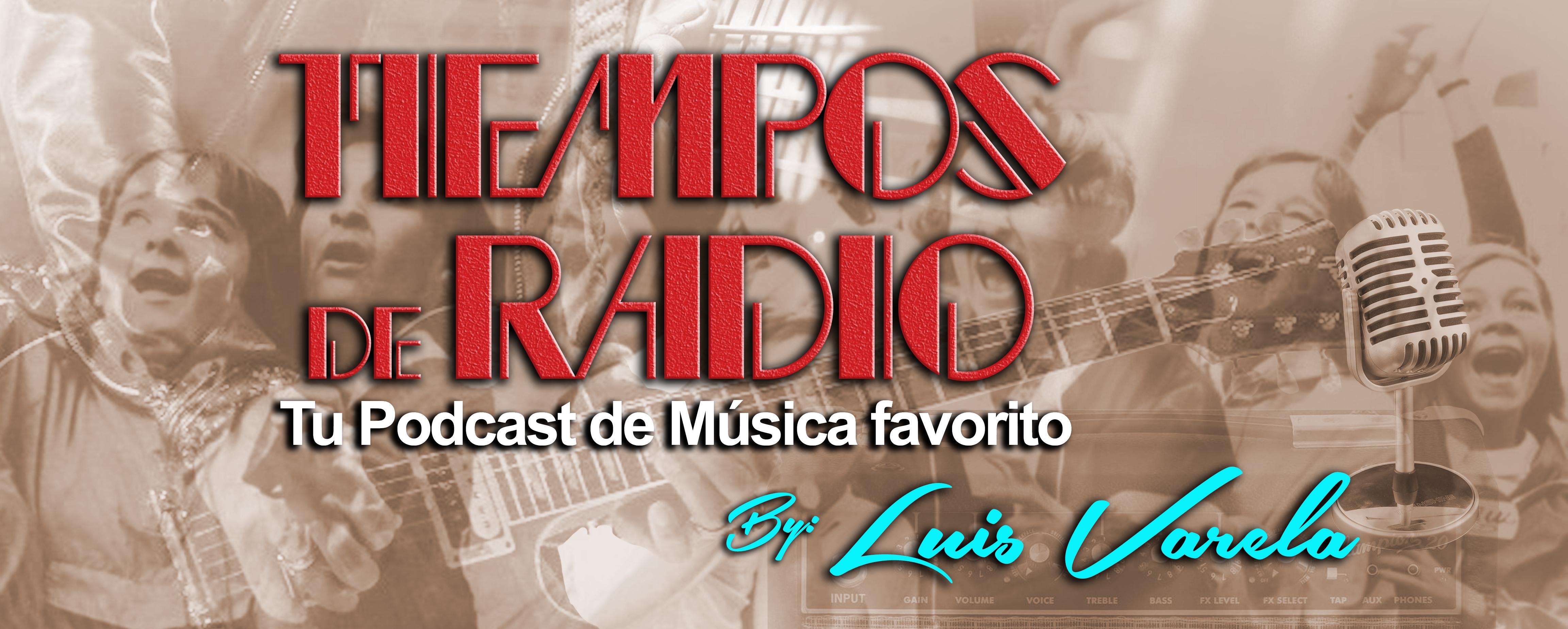 Escucha el podcast - Tiempos de radio