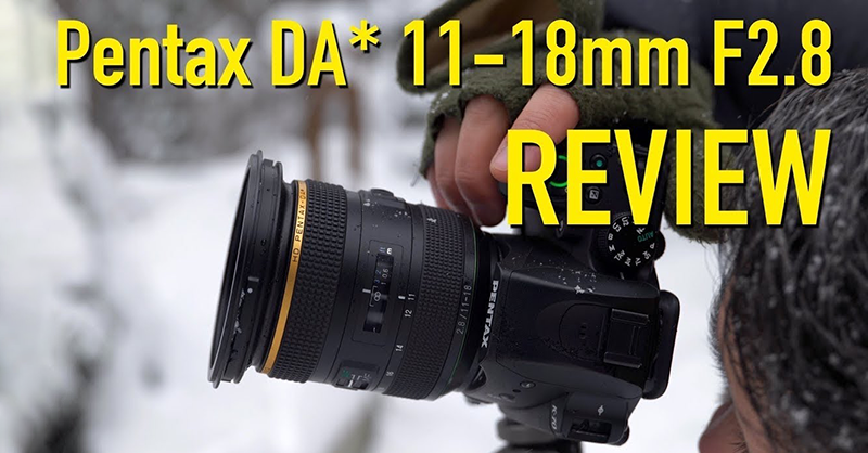 DPReview TV: HD PENTAX-DA★ 11-18mm F2.8 ED DC AW review