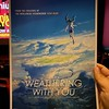 Seeing Weathering With You tonight. They had nice poster cards for everyone seeing the showing! #weatheringwithyou #anime #gkids #makotoshikai