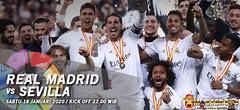 Prediksi Real Madrid vs Sevilla 18 Januari 2020 : Tamu Yang Merepotkan