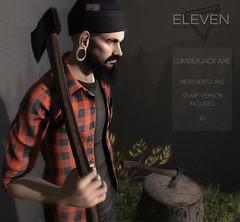ELEVEN - Lumberjack Axe @ MOM - Jan 20th