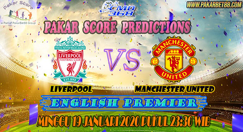 Liverpool vs Manchester United Preview, Prediksi Dan Tips Taruhan
