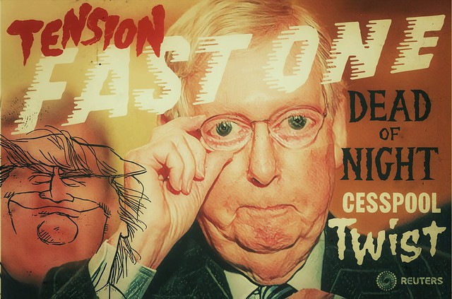 McConnell Fast One : Cesspool Twist : In The Dead Of Night #IMPOTUS