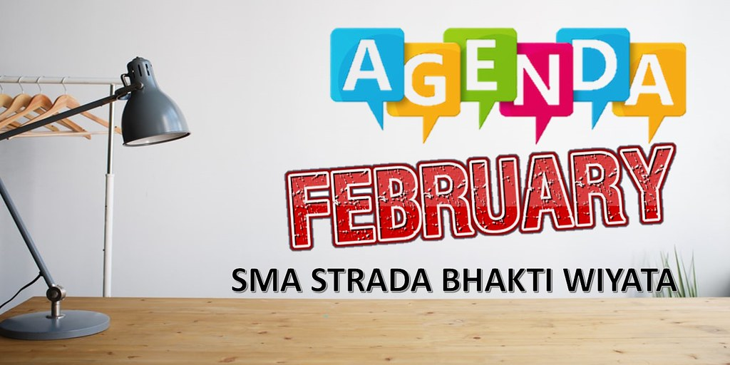 Agenda Kegiatan SMA Strada Bhakti Wiyata Bulan Februari Tahun 2020