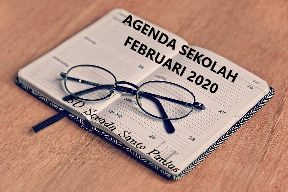 Agenda Sekolah Bulan Februari 2020