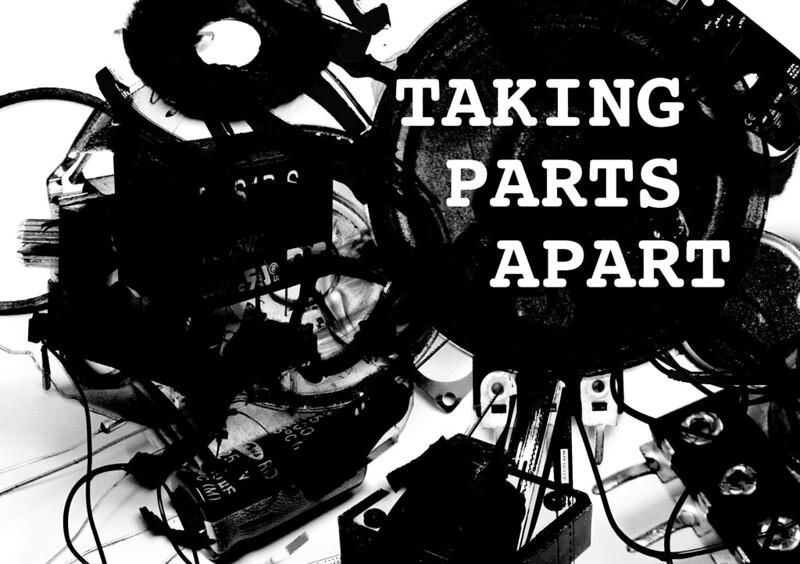 taking parts apart