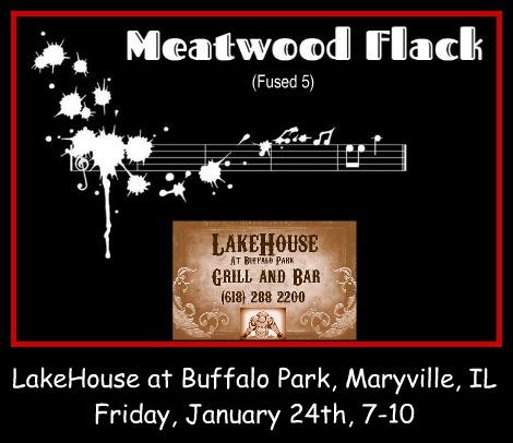 Meatwood Flack, Fused 5 1-24-20