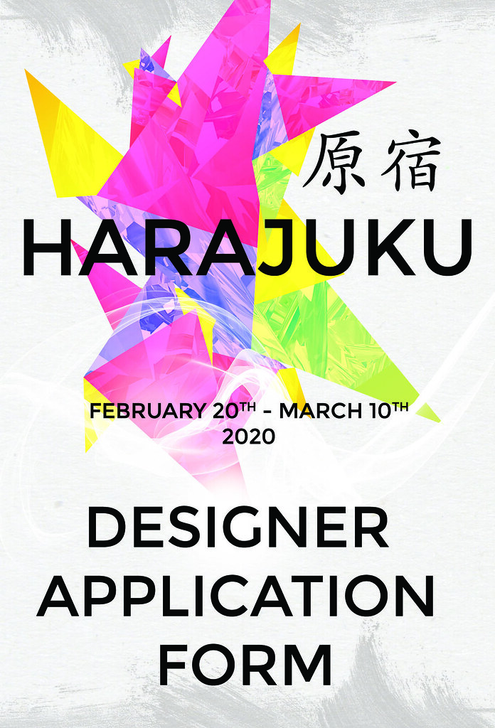 Harajuku 原宿 Event – 17th Round DESIGNERS APPLICATION FORM