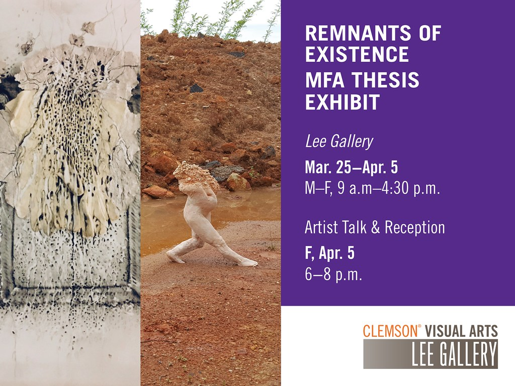 2019 Spring MFA Exhibit Remnants of Existence