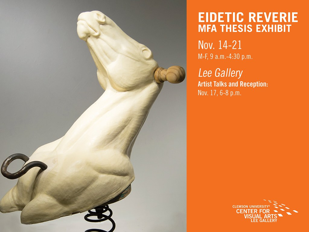 2017 Fall MFA Exhibit- Eidetic Reverie