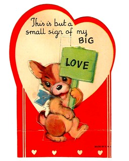 Vintage Child's Valentine Card - This Is But A Small Sign Of My Big Love, Made In USA, Circa 1950s