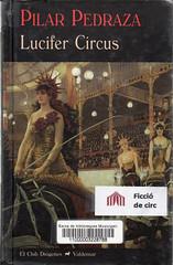Pilar Pedraza, Lucifer Circus