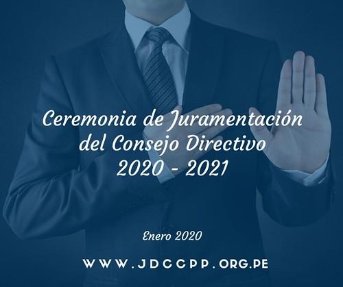 Ceremonia de Juramentación del Consejo Directivo 2020 - 2021