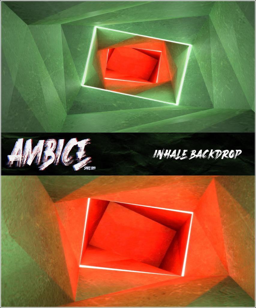 -A M B I C E - Inhale Backdrop