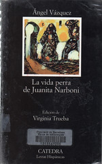 Ángel Vázquez, La vida perra de Juanita Narboni