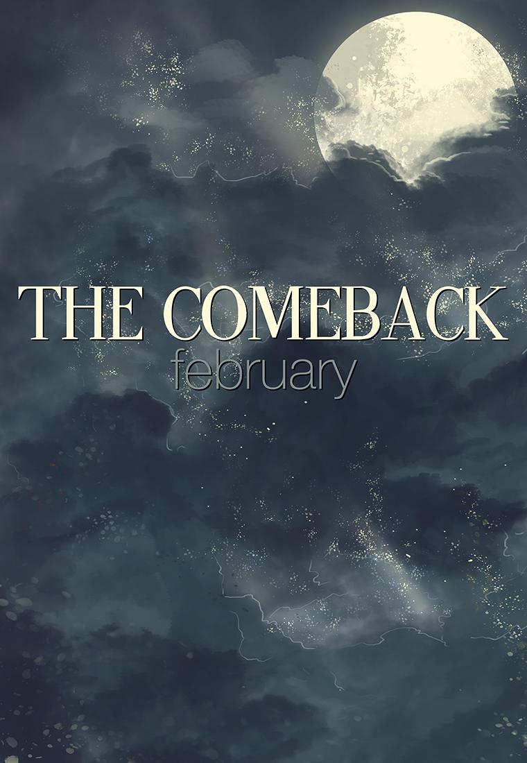 February The Comeback