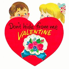Vintage Child's Valentine Card - Don't Hide From Me Valentine, Made In USA, Circa 1950s