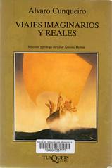 Álvaro Cunqueiro, Viajes imaginarios y reales
