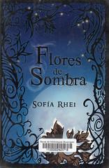Sofía Rhei, Flores de sombra